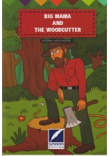 Big mama and the woodcutter